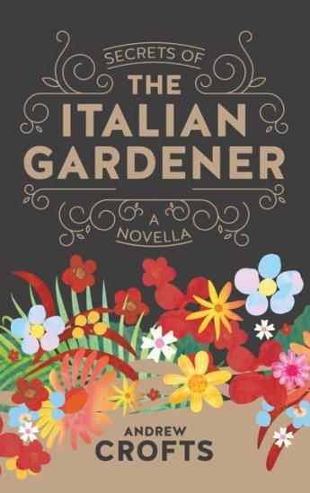 Secrets of Italian Gardener